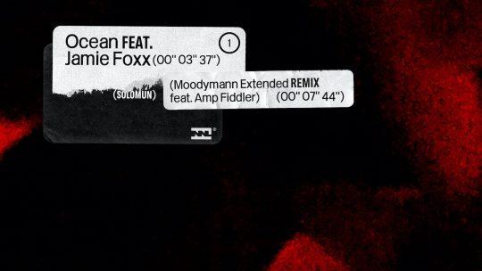 """""""Ocean"""" von Solomun feat. Jamie Foxx plus Moodymann Remix inkl. Amp Fiddler"""